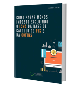 ebook-como-excluir-o-icms-da-base-de-calculo-do-pis-e-cofins